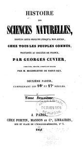 Histoire des sciences naturelles depuis leur origine chez tous les peuples connus: Volume2