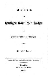 System des heutigen Römischen Rechts: Band 2