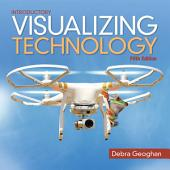 Visualizing Technology Introductory: Edition 5