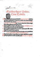 Egidius super Priora. Cum tabula. Fundamentarij doctoris domini Egidij Romani Columnae ... expositio quam egregia super libris priorum ... recognita per ... Augustinum Montifalconium. Item Quaestiones super eisdem libris priorum ... Marsilij Inguen. Item Quaestio magistri Hieronymi de Genezano ... Item tractatus de elocutione laurentiani florentini ... Huic vero nouissime impressioni addite sunt. Imprimis Quaestiones magni Auerrois super eisdem libris priorum item Quaestio Egidij de medio demonstrationis nusquam hactenus impressa