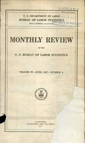 Monthly review of the U.S. Bureau of Labor Statistics: Volume 4, Issue 6