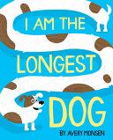 I Am the Longest Dog PDF