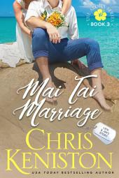 Mai Tai Marriage: Book 3, Aloha Series