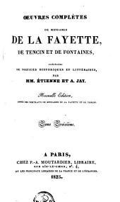 Oeuvres complètes de Mesdames de La Fayette, de Tencin et de Fontaines: Volume3