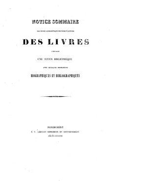 Notice sommaire par ordre alphab  tique des noms d auteurs des livres composant une petite biblioth  que avec quelques indications biographiques et bibliographiques   Compiled by H  Vinson   L P  PDF