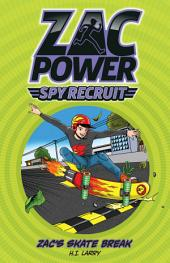 Zac Power Spy Recruit: Zac's Skate Race