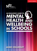An Educators Guide To Mental Health And Wellbeing In Schools