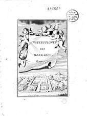 Josephi Pitton Tournefort... Institutiones rei herbaria. Editio tertia, appendicibus aucta ab Antonio de Jussieu... (ill. a Cl. Aubriet)