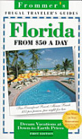 Frommer s Florida on  50 a Day PDF