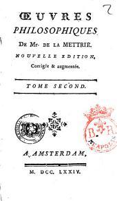 Oeuvres philosophiques de Mr. De La Mettrie. Tome premier [-troisième]: Volume2