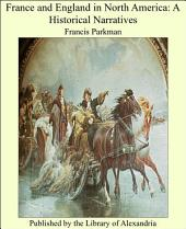 France and England in North America: A Historical Narratives