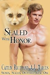 Sealed with Honor