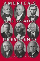 America s Nine Greatest Presidents PDF