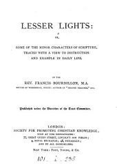 Lesser lights: or, Some of the minor characters of Scripture: Volume 1