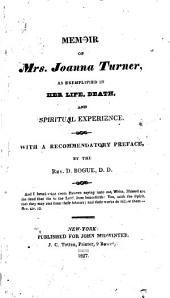 Memoir of Mrs. Joanna Turner: as exemplified in her life, death, and spiritual experience