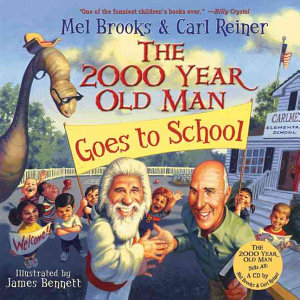 The 2000 Year Old Man Goes to School Book