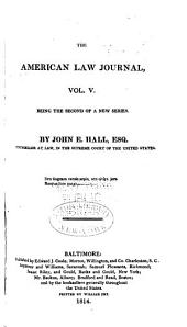 The American law journal: Volume 5
