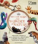 Fantastic Beasts  The Wonder of Nature