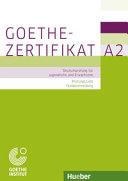 Pr  fungsvorbereitung  Goethe Zertifikat A2   Pr  fungsziele  Testbeschreibung PDF