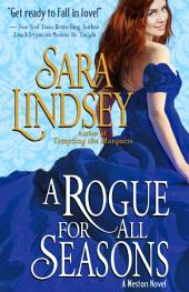 A Rogue for All Seasons: A Weston Novel