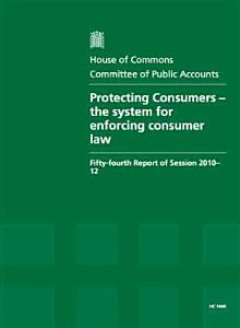 Protecting consumers   the system for enforcing consumer law PDF