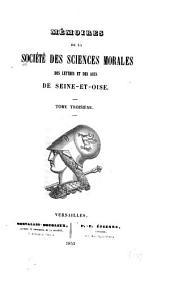 Mémoires de la Société des sciences morales, des lettres et des arts de Seine-et-Oise: Volumes3à4