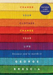 Change Your Clothes Change Your Life Book PDF