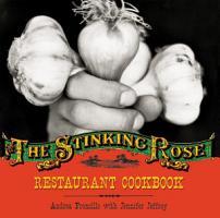 The Stinking Rose Restaurant Cookbook PDF