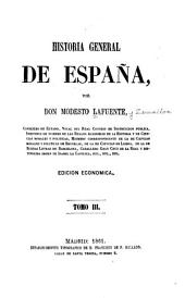 Historia general de España: Volumen 3