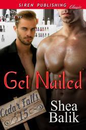 Get Nailed [Cedar Falls 15]