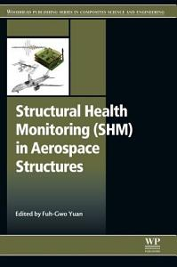 Structural Health Monitoring  SHM  in Aerospace Structures
