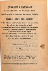 Useful Information for Imigrants, Workmen, and and Capitalists: Several Laws and Decrees of the National and Provincial Governments ...