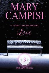 A Family Affair Shorts: Love