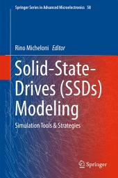 Solid-State-Drives (SSDs) Modeling: Simulation Tools & Strategies