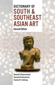 Dictionary of South   Southeast Asian Art Book