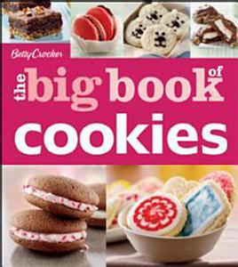 Betty Crocker  The Big Book of Cookies Book