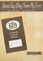 River, Stay Way From My Door: Popular Standard; Single Songbook