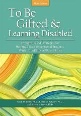 To Be Gifted and Learning Disabled PDF