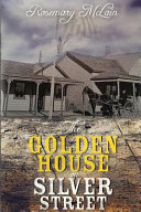 The Golden House on Silver Street