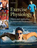 Exercise Physiology Theory And Application To Fitness And Performance Book PDF