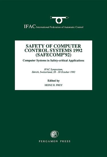 Safety of Computer Control Systems 1992  SAFECOMP  92  PDF
