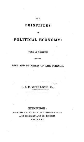 The Principles of Political Economy  Etc PDF