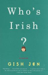 Who's Irish?: Stories
