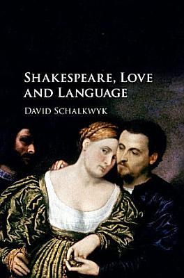 Shakespeare  Love and Language