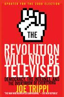 The Revolution Will Not Be Televised Revised Ed PDF