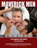 Maverick Men  The True Story Behind the Videos PDF