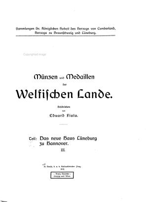M  nzen und Medaillen der Welfischen Lande  pt  1 3  Das neue Haus L  neburg zu Hannover PDF