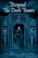 Beyond The Dark Tower PDF