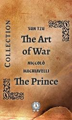The Art of War. The Prince