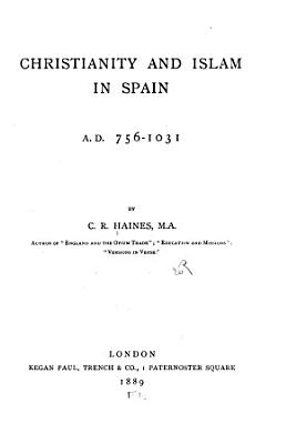 Christianity and Islam in Spain  A D  756 1031 PDF